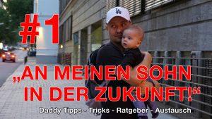 #1 Folge - Nachricht an meinen Sohn