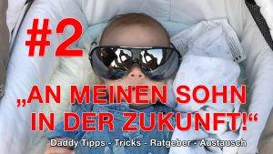#2 Folge - Vater sein ist wie Knast lebenslänglich